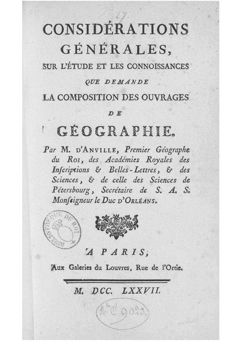 Jean-Baptiste d'Anville, 'Considérations générales sur l'étude et les connoissances que demande la composition des ouvrages de géographie'